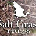 Salt Grass Press